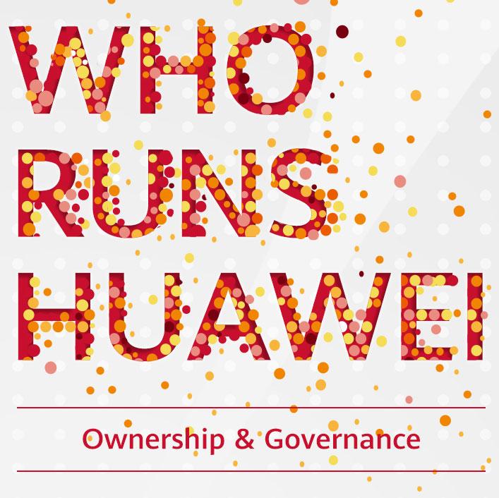 Who runs Huawei?