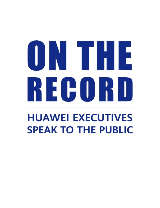 On the RecordHuawei Executives Speak To The Public541 705