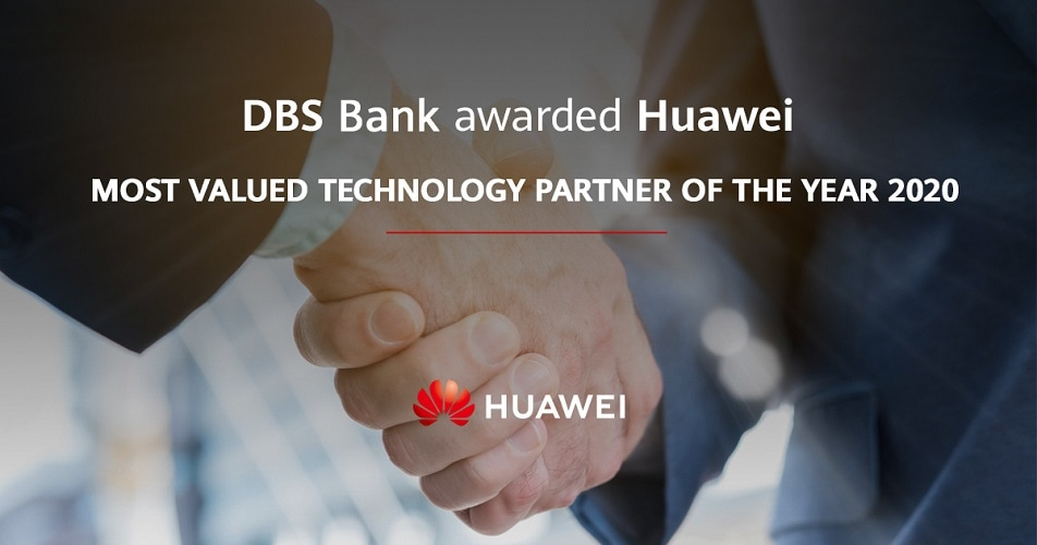 Huawei Awarded the Most Valued Technology Partner of the Year 2020 from DBS Bank