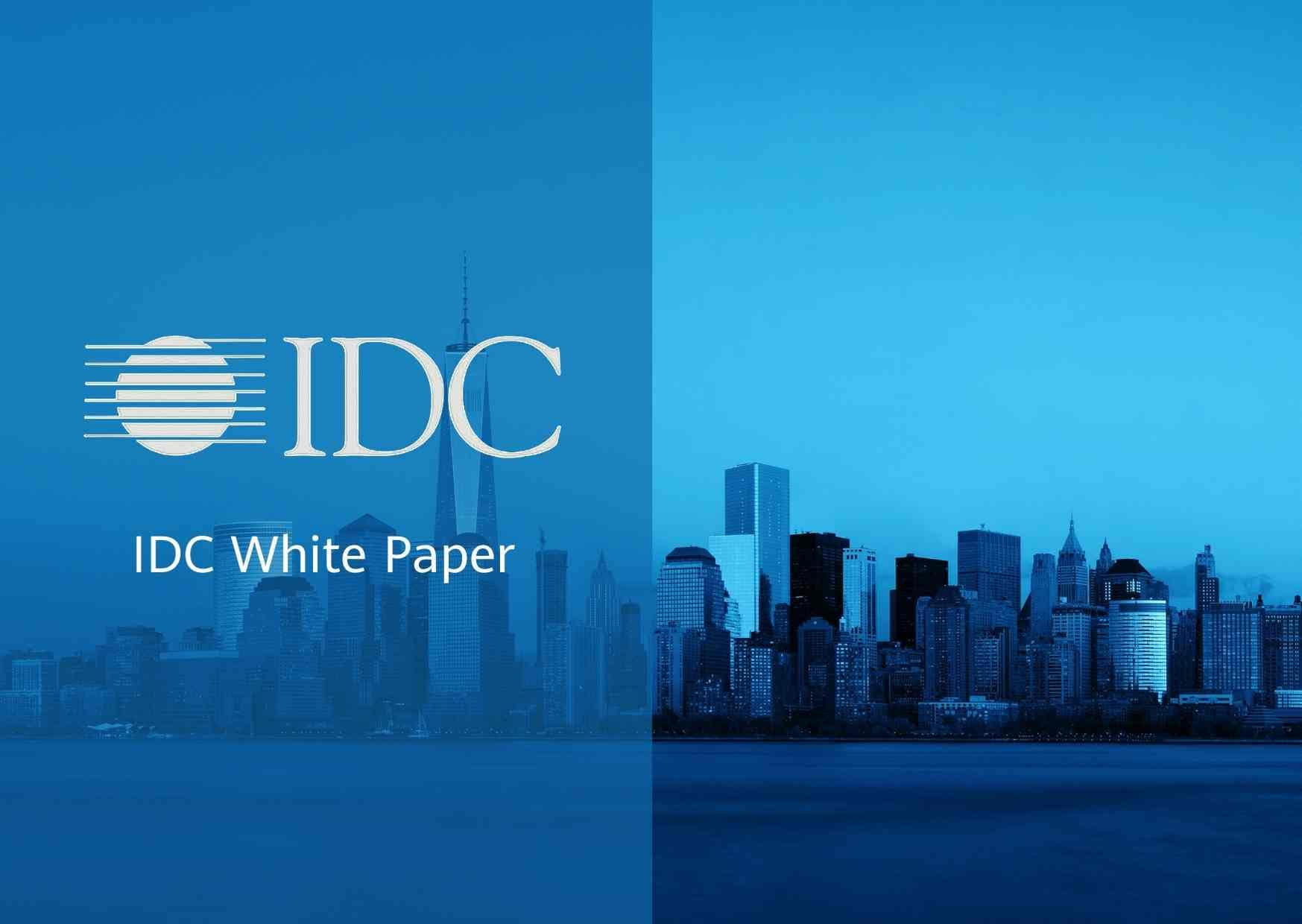 idc sponsored by huawei released whitepaper preview